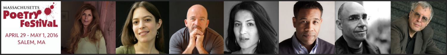 Mass Poetry Festival in Salem MA April 29 - May 1, 2016